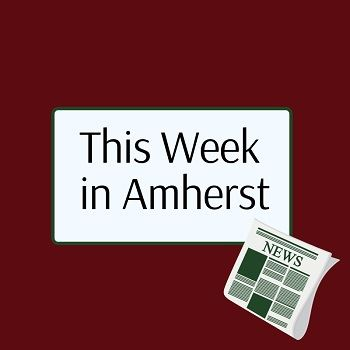 This Week in Amherst News Square