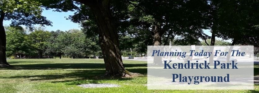 Planning The Kendrick Park Playground
