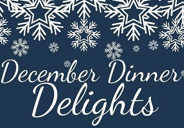 Snowflake graphics with Cursive Text: December Dinner Delights