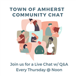 Amherst Community Chats Every week at noon announcement
